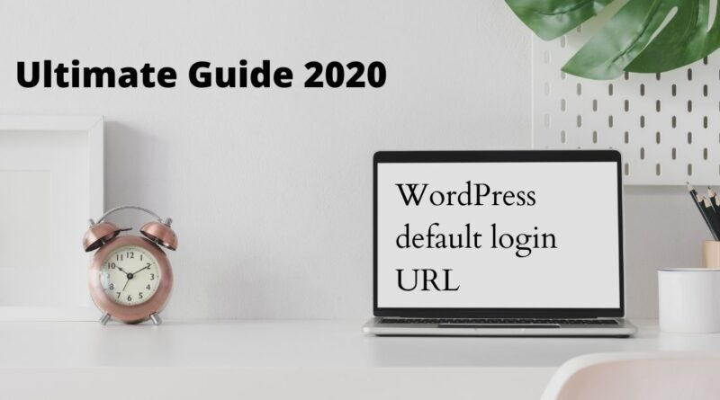 WordPress default login