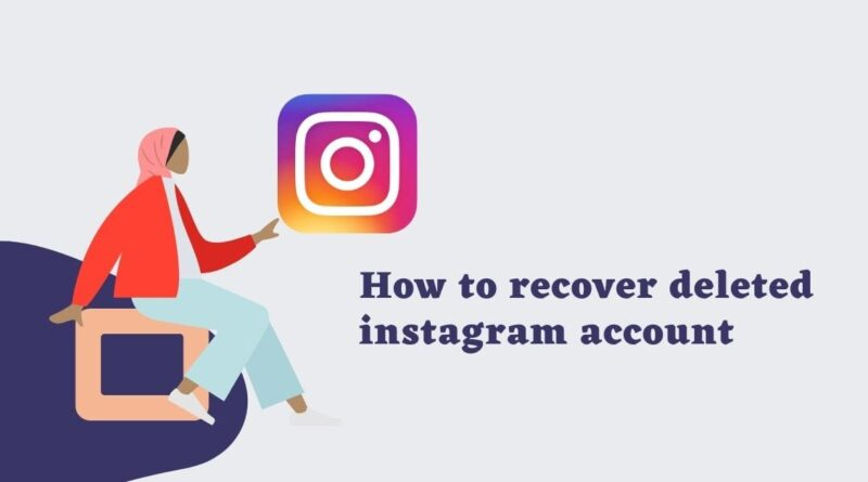 recover deleted instagram account