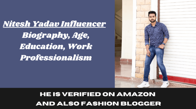 Nitesh Yadav Influencers